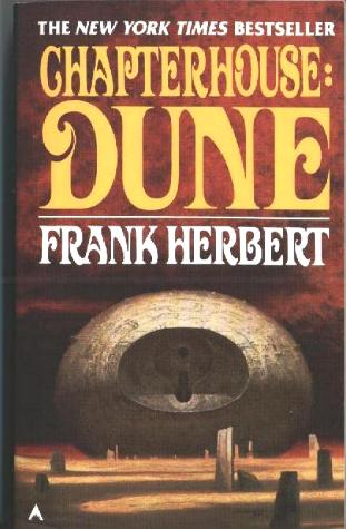 an analysis of the novel chapterhouse dune by frank herbert Booktopia has chapter house dune, book 6 by frank herbert buy a discounted paperback of chapter house dune online from australia's leading online bookstore.